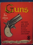 Guns. Third edition 1956..Antique and used modern rifles, pistols, revolvers, shotguns.