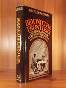 Beyond the Frontiers, the biography of Colonel F. M. Bailey, explorer and special agent.